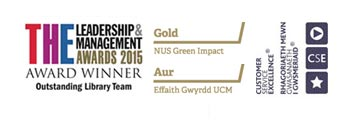 THE Leadership & Managemeng Awards 2015 - Award Winner (outstanding library team), Gold NUS Green Impact, Customer Service Excellence